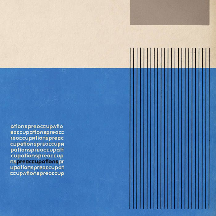 PREOCCUPATIONS - Preoccupations (2016)