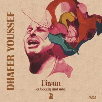 DHAFER YOUSSEF - Diwan of Beauty and Odd (2016)