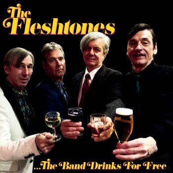 THE FLESHTONES - The Band Drinks For Free (2016)