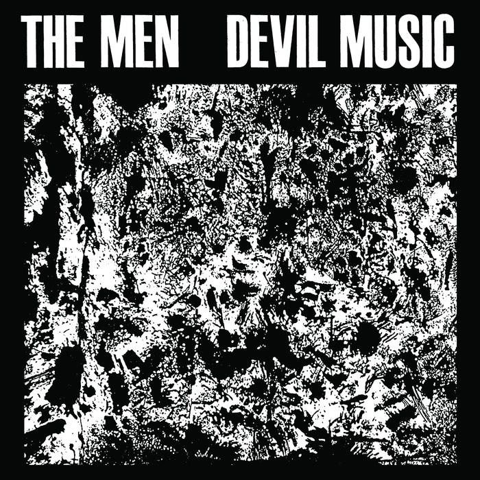 THE MEN - Devil Music (2016)