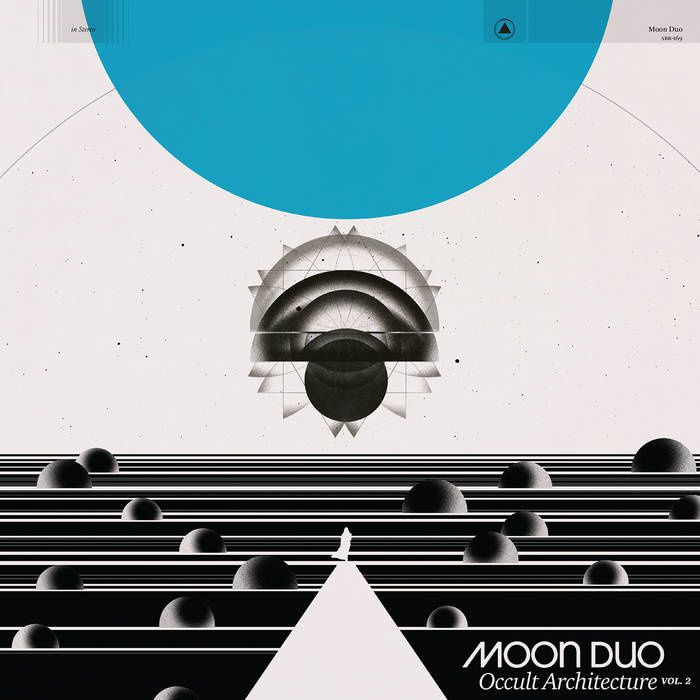 MOON DUO - Occult Architecture : Volume 2 (2017)