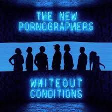 THE NEW PORNOGRAPHERS - Whiteout (2017)