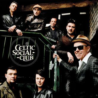 CELTIC SOCIAL CLUB - A New Kind Of Freedom (2017)