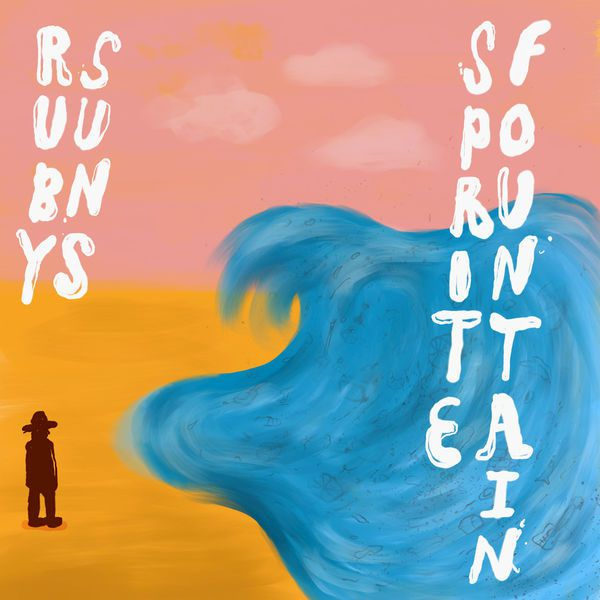 THE RUBY SUNS - Sprite Fountain (2017)