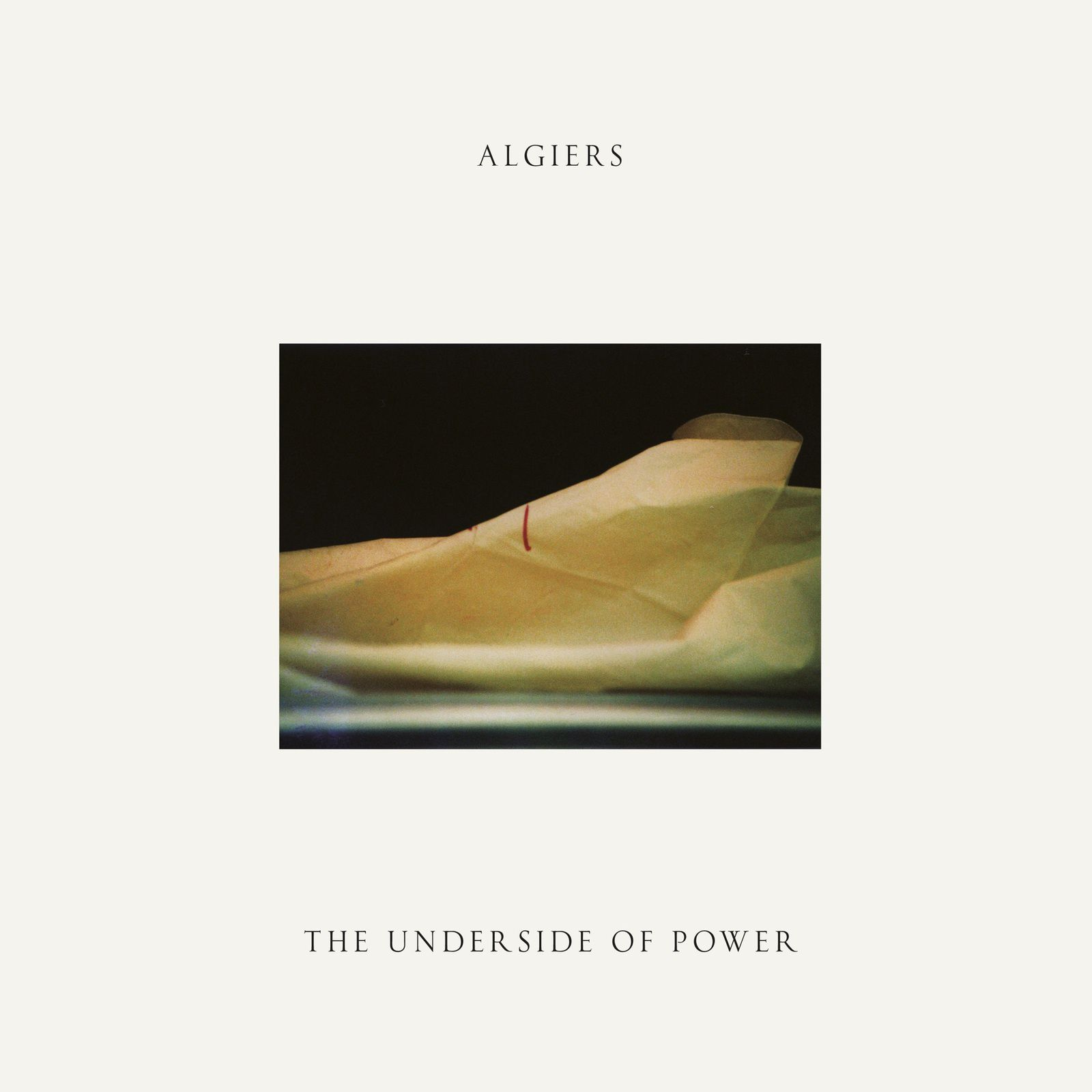 ALGIERS - The Underside Of Power (2017)