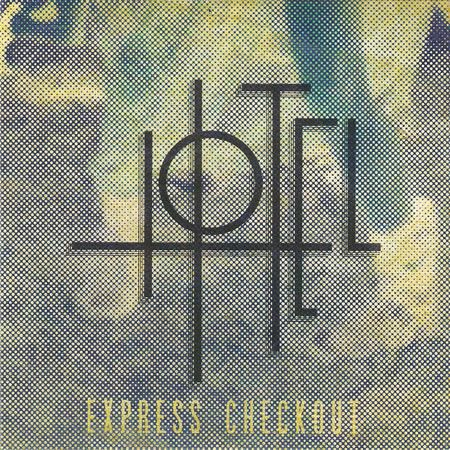 HOTEL - Express Checkout (EP 2017)