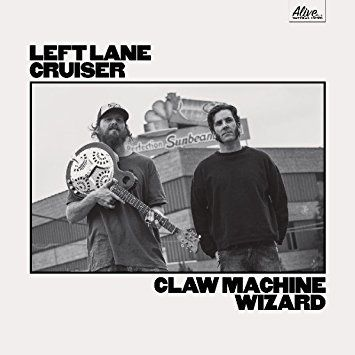 LEFT LANE CRUISER - Claw Machine Wizard (2017)