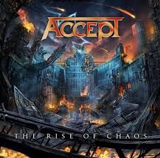 ACCEPT - The Rise Of Chaos (2017)