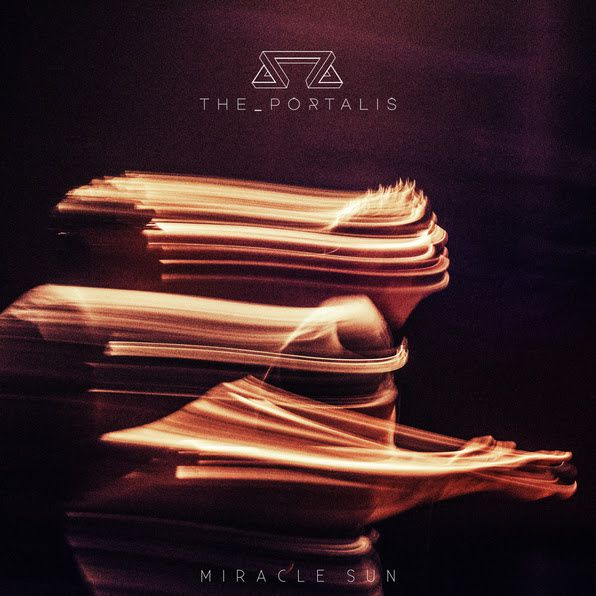 THE PORTALIS - Miracle Sun (EP 2017)
