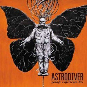 ASTRODIVER - Garage experience Number one (2013)