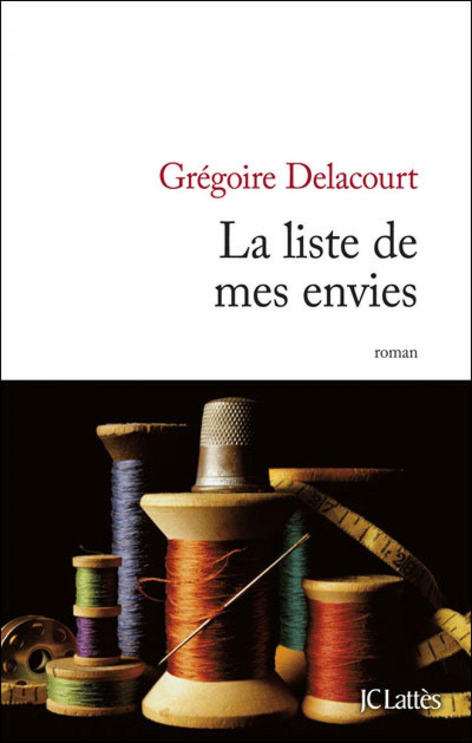 La liste de mes envies, de Grégoire Delacourt