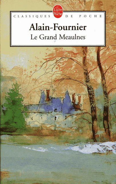 Le Grand Meaulnes, d'Alain-Fournier