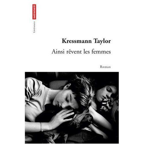 Citation d'Ainsi rêvent les femmes, de Kathrine Kressmann Taylor