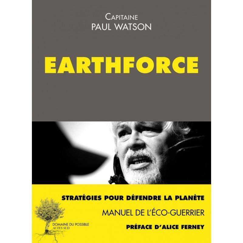 Citations de Earthforce, de Paul Watson