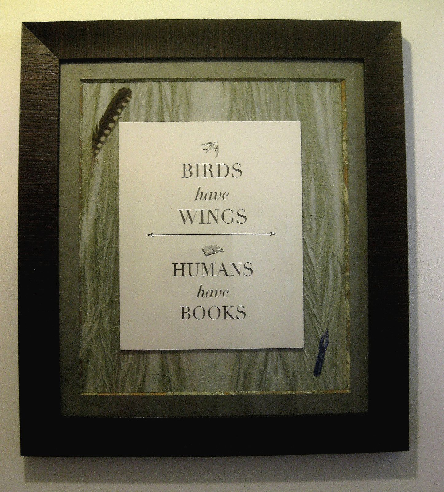 Birds have wings, Humans have books...