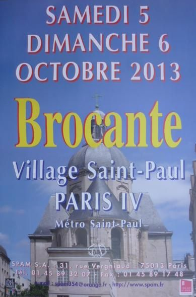 Week end brocante du 5 6 octobre 2013 dans les cours du village saint paul paris 4 me le - Brocante a paris ce week end ...