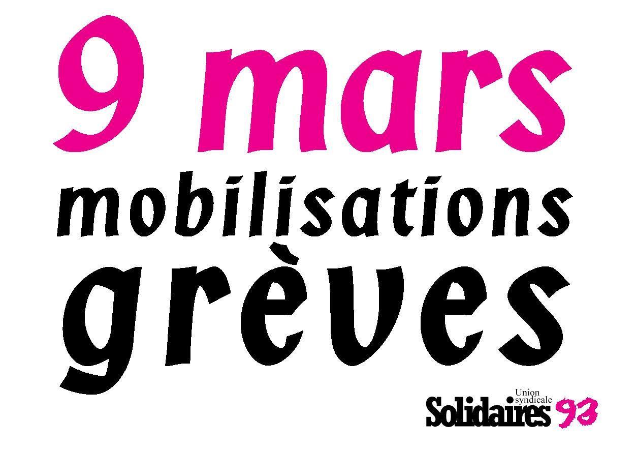 9 mars : mobilisations, grèves et manifs. Loi Travail : un projet ni amendable, ni négociable, qui doit être retiré !