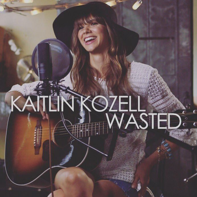 Kaitlin Kozell : Wasted