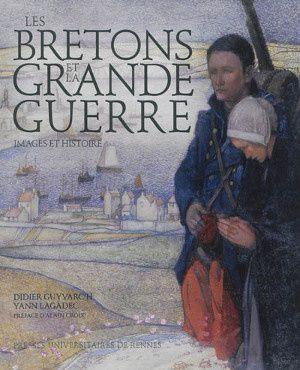 Les Bretons et la Grande Guerre