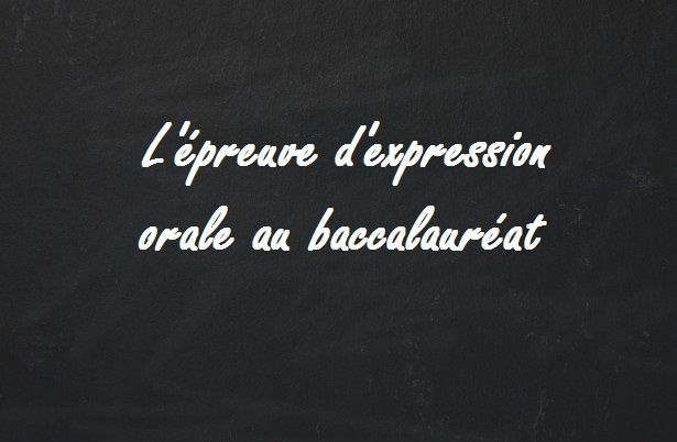 BACCALAUREAT 2016 - EXPRESSION ORALE