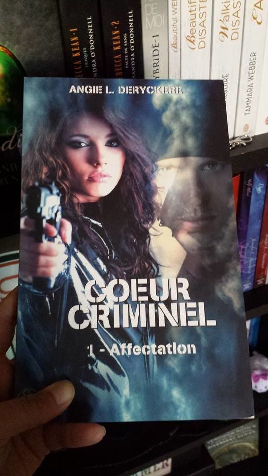 Coeur criminel, tome 1 : affectation