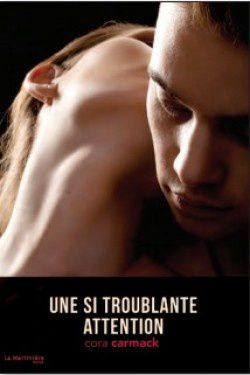 Losing it, tome 3 : une si troublante attention