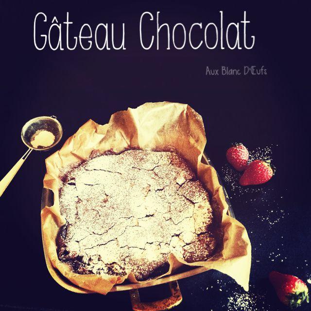 Gâteau Chocolat aux Blanc d'Œufs