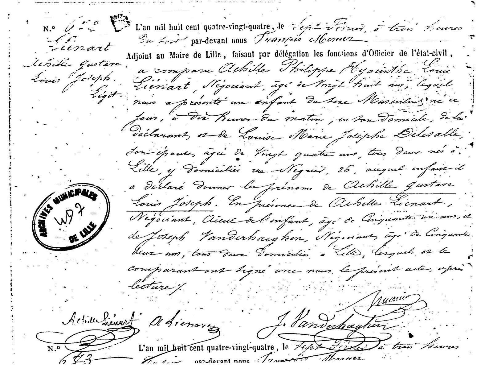 extrait de naissance  d'Achille Liénart, né à Lille, le 7 février 1884, à 10h du matin, fils d'Achille Liénart, négociant et son Louise Delesalle, demeurant rue Négrier N° 26