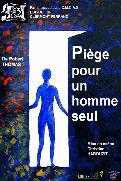 Piège pour un homme seul de Robert Thomas (2006)