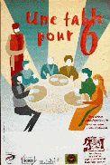 Une table pour Six de Alan Ayckbourn (2004)
