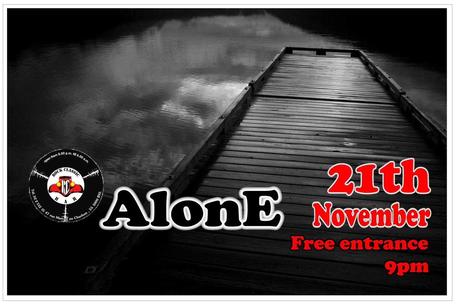 Alone @ Rock Classic - 21/11/2013 - 21h00 - Entrée gratuite