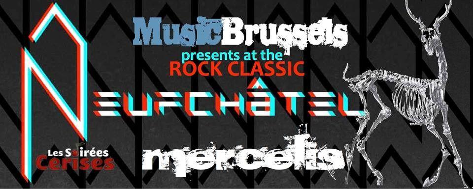MUSICBRUSSELS presents NEUFCHÂTEL & MERCELIS @ Rock Classic - 31/01/2014 - 21h00 - Entrée gratuite !