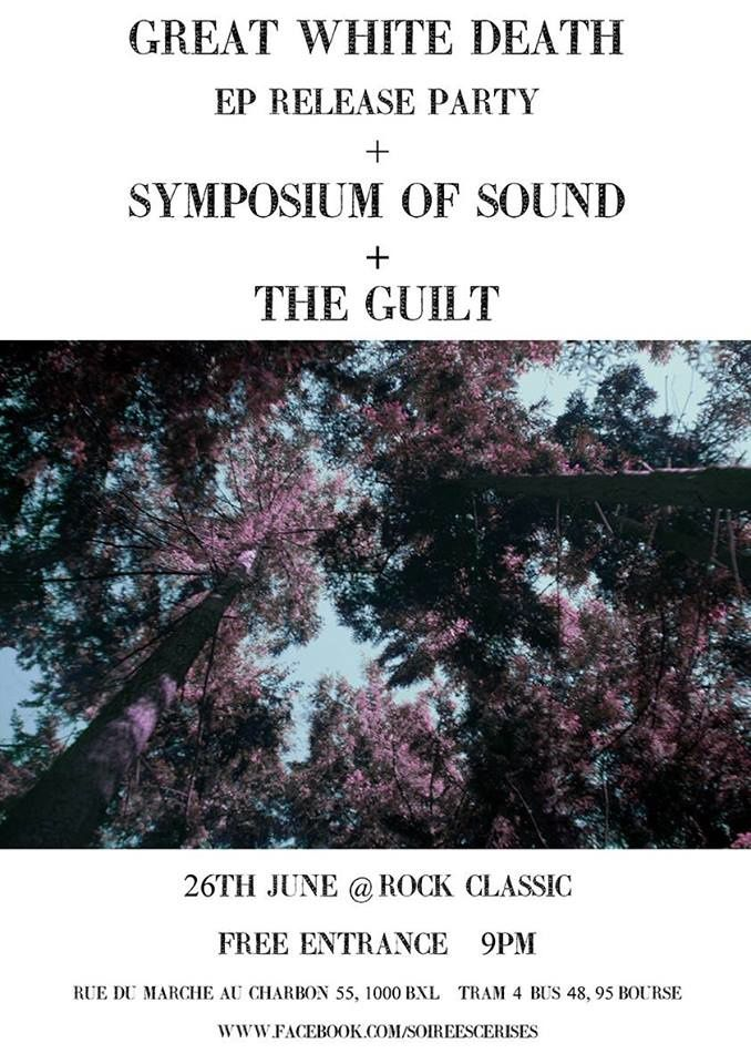 26/06/2015 - Great White Death + Symposium of Sound + The Guilt @ Rock Classic