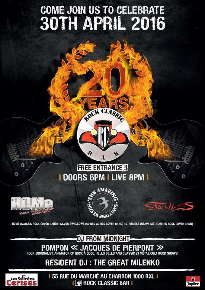 ▶ Rock Classic 20th anniversary : Stainless + The amazing silver swallows + Home + Dj's set - 30/04/2016 - 18h00 (Doors)