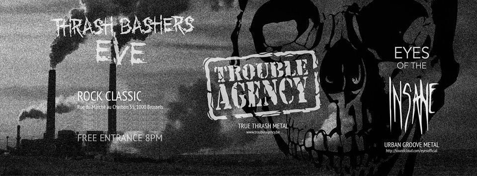 ▶ Trouble Agency + Eyes of the Insane @ Rock Classic - 16/09/2016 - 21h00 - Entrée gratuite !