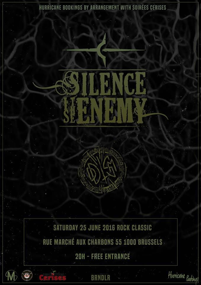 ▶ Silence Is The Enemy + Oddism (F) @ Rock Classic - 25/06/2016 - 21h00 - Entrée gratuite !