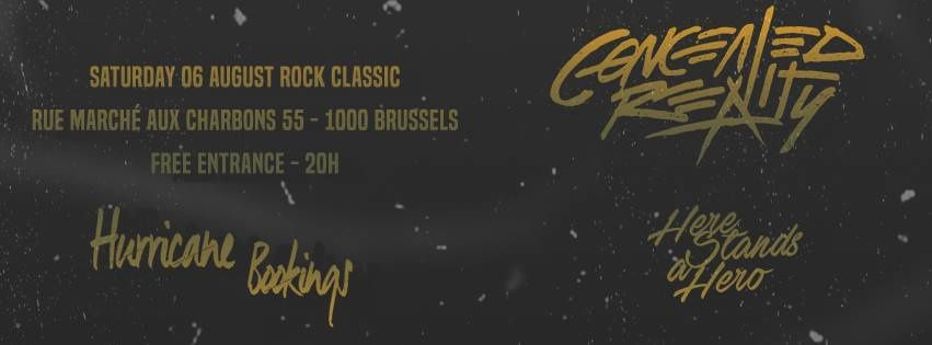 ▶ Concealed Reality + Here stands a hero @ Rock Classic - 06/08/2016 - 21h00 - Entrée gratuite !