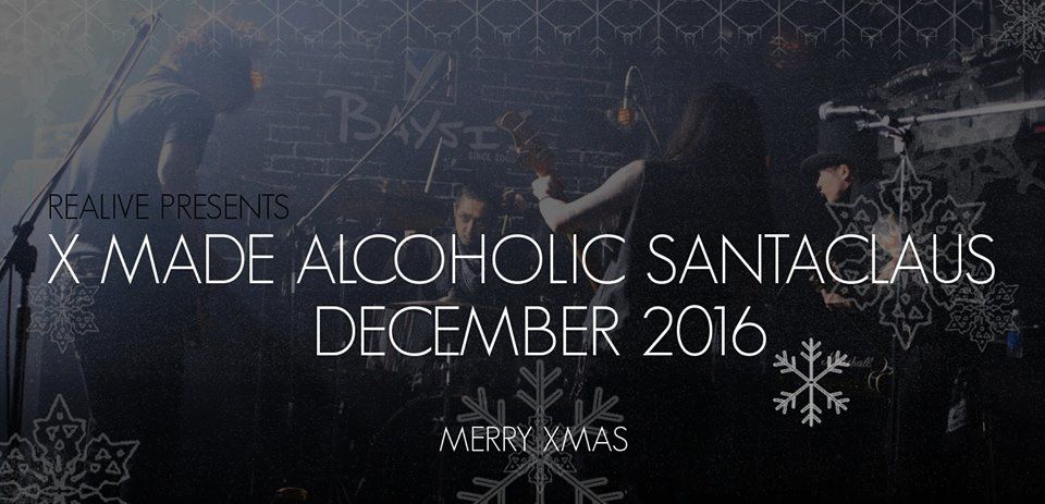 ► X Made Alcoholic Santaclaus (Japan) + Damien McFly (It) @ Rock Classic - 02/12/2016 - Entrée gratuite !