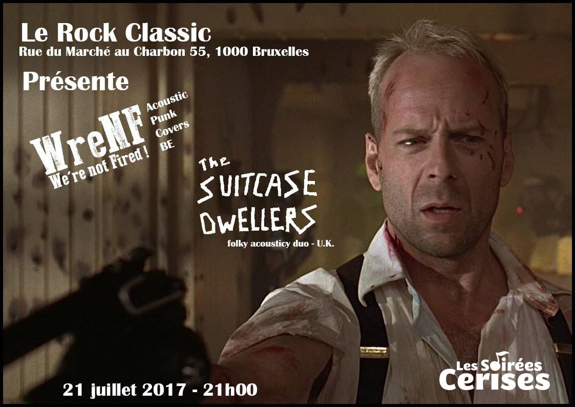▶ We're not fired ! + The suitcase dwellers (UK) @ Rock Classic - 21/07/2017 - 21h00 - Entrée gratuite !