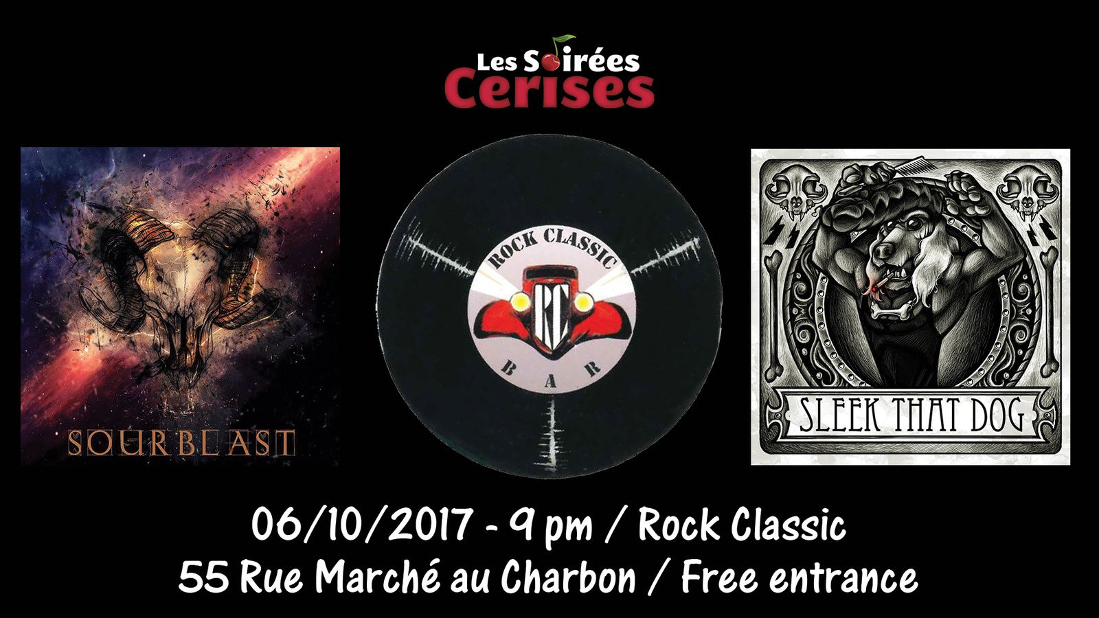 ▶ Sourblast + Sleek that dog @ Rock Classic - 06/10/2017 - 21h00 - Entrée gratuite !