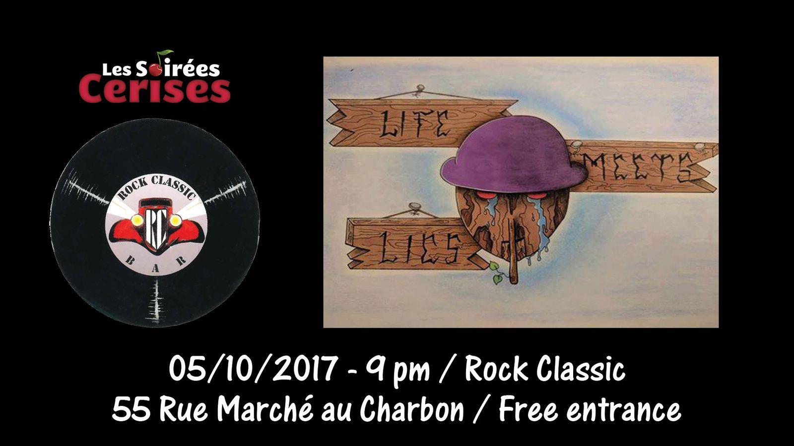 ▶ Life meets lies @ Rock Classic - 05/10/2017 - 20h30 - Concert annulé !