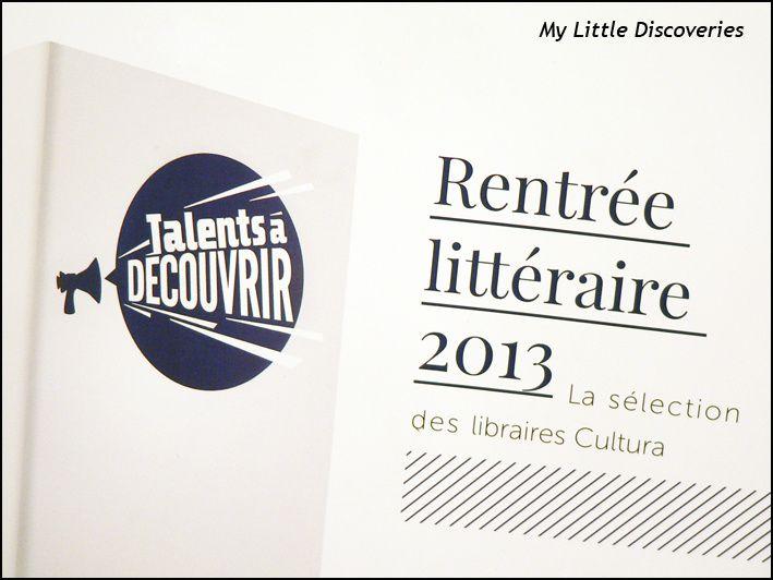 Rentrée littéraire 2013: Talents à découvrir, la sélection des libraires Cultura