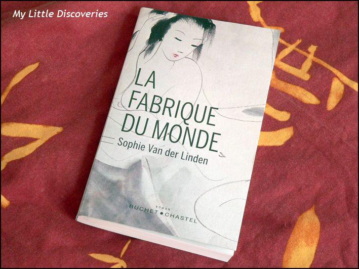 """""""La fabrique du monde"""", de Sophie Van der Linden"""