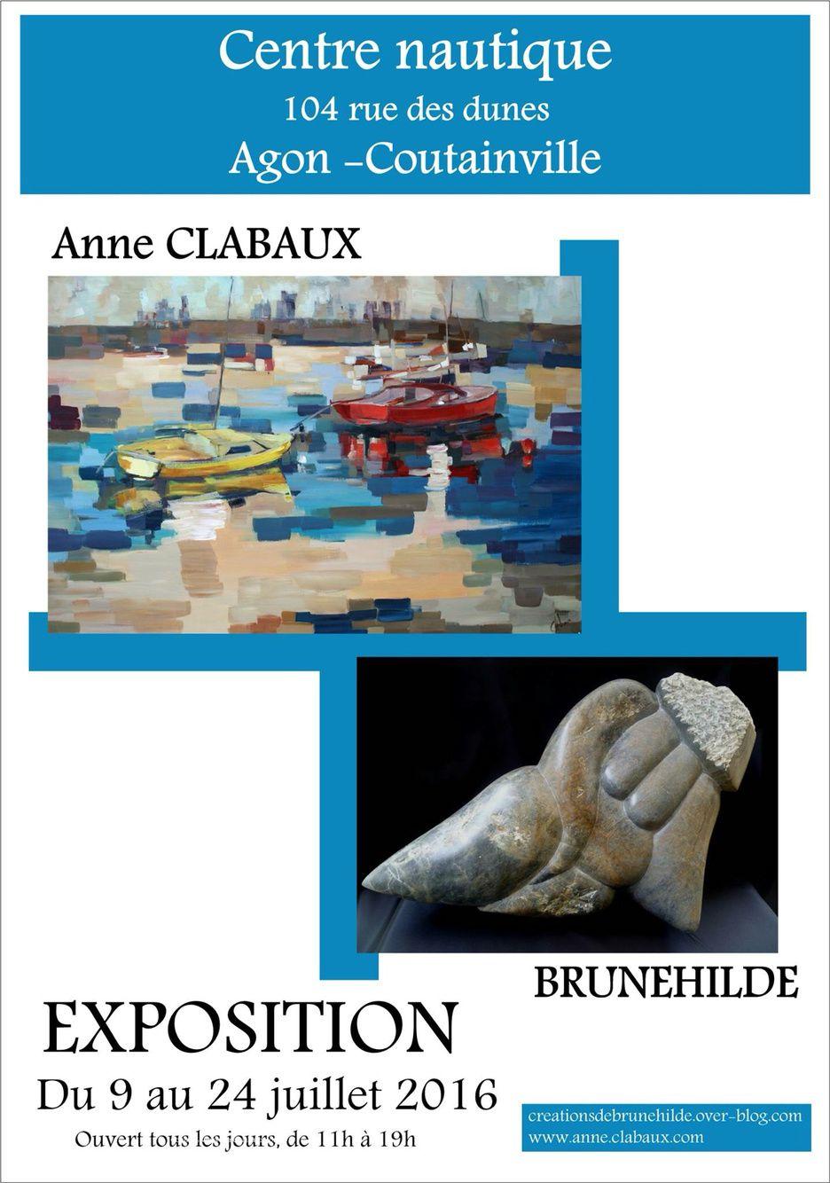 Brunehilde (sculptures) et Anne Clabaux (peintures) exposent au Centre Nautique d'Agon-Coutainville du 9 au 24 juillet 2016. 11h à 19h