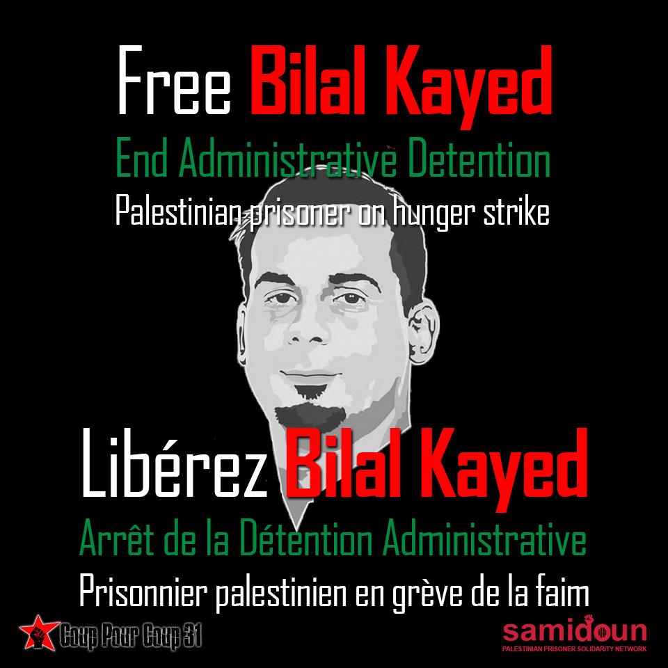 Plus de 30 jours de grève de la faim pour Bilal Kayed ! Solidarité !