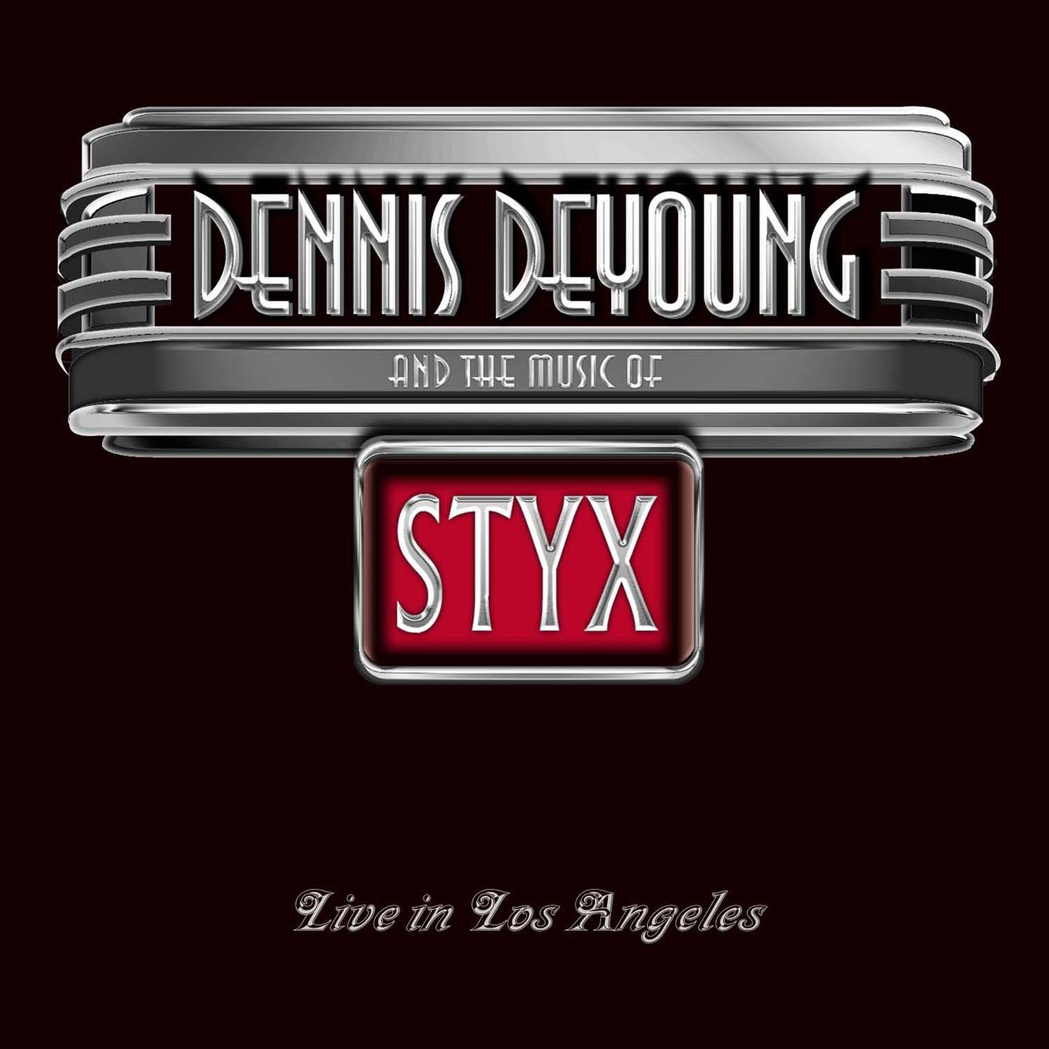 cd dvd review dennis deyoung and the music of styx in los cd dvd review dennis deyoung quot