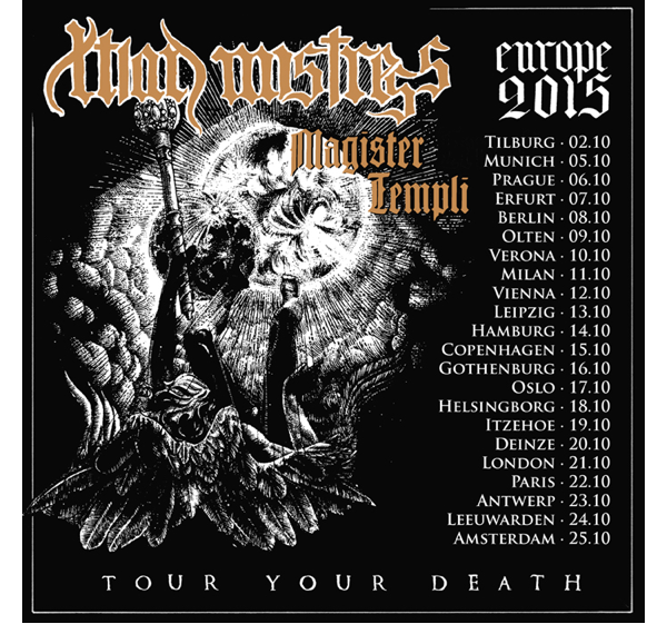 European tourdates of CHRISTIAN MISTRESS