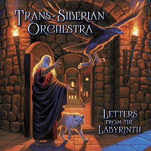 CD review TRANS-SIBERIAN ORCHESTRA &quot&#x3B;Letters from the Labyrinth&quot&#x3B;