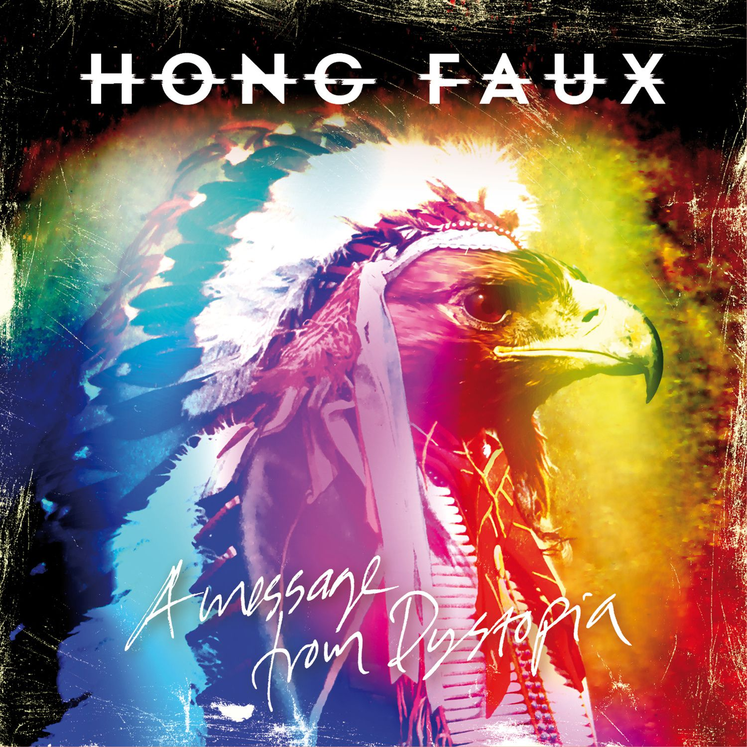 CD review HONG FAUX &quot&#x3B;A Message from Dystopia&quot&#x3B;