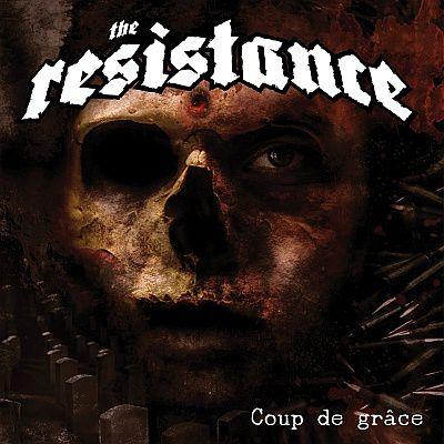 CD review THE RESISTANCE &quot&#x3B;Coup De Grace&quot&#x3B;